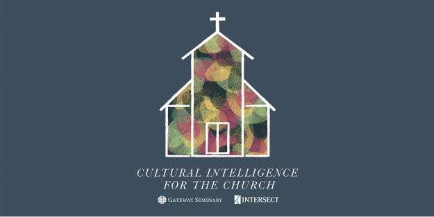 Cultural Intelligence for the Church | Intersect 2018