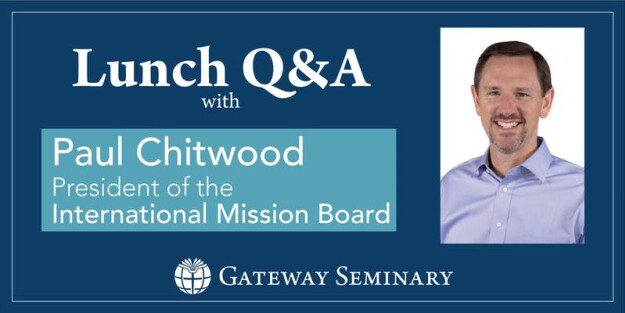 Lunch and Dialogue with Dr. Paul Chitwood