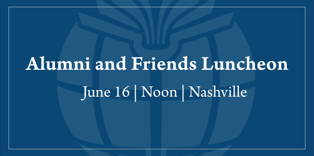 Alumni and Friends Luncheon   SBC Annual Meeting